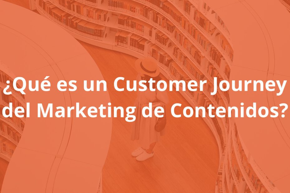 Que es un Customer Journey